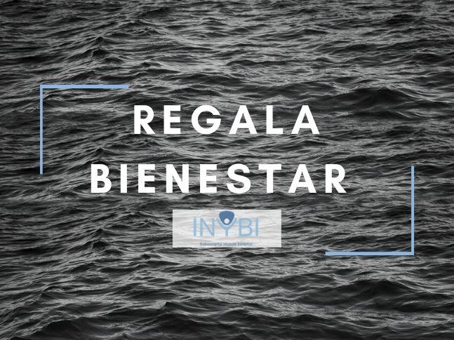 REGALA BIENESTAR